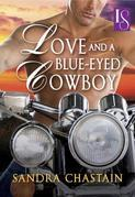Love and a Blue-Eyed Cowboy: A Loveswept Romance Classic