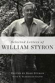 Selected Letters of William Styron