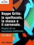Beppe Grillo: lo spettacolo, la massa e il carnevale.