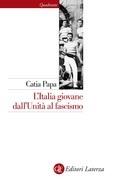 L'Italia giovane dall'Unità al fascismo