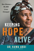 Keeping Hope Alive: One Woman--90,000 Lives Changed