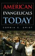 American Evangelicals Today