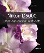 Nikon D5000: From Snapshots to Great Shots