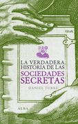 La verdadera historia de las sociedades secretas