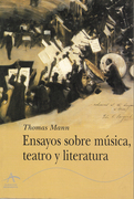 Ensayos sobre música, teatro y literatura