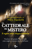 La cattedrale del mistero - Il segreto della reliquia maledetta