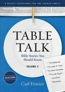 Table Talk Volume 2 - Devotions: Bible Stories You Should Know