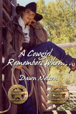 A Cowgirl Remembers When