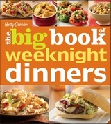 Betty Crocker The Big Book of Weeknight Dinners