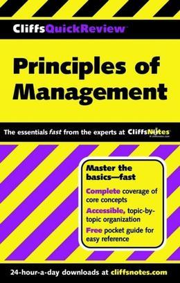CliffsQuickReview Principles of Management