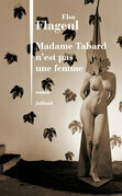 Madame Tabard n'est pas une femme