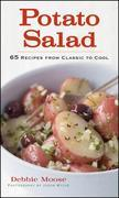 Potato Salad: 65 Recipes from Classic to Cool