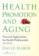 Health Promotion and Aging, Sixth Edition: Practical Applications for Health Professionals