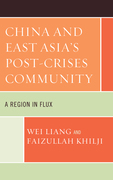 China and East Asia's Post-Crises Community: A Region in Flux