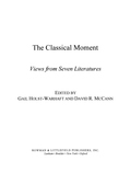 The Classical Moment: Views from Seven Literatures