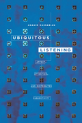 Ubiquitous Listening: Affect, Attention, and Distributed Subjectivity