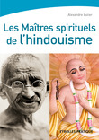 Les matres spirituels de l'hindouisme