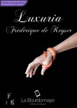 Luxuria - Tome 1