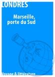 Marseille, au porte du Sud