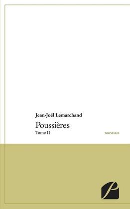Poussières - Tome II