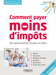 Comment payer moins d'impts en 2013