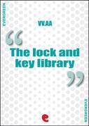 The Lock and Key Library Classic Mystery and Detective Stories