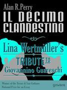 Il decimo clandestino: Lina Wertmllers Tribute to Giovannino Guareschi