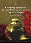 Honore de Balzac - Grandeza y decadencia de César Birotteau