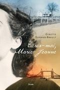 Écris-moi, Marie-Jeanne