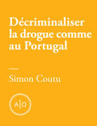 Dcriminaliser la drogue comme au Portugal
