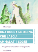 Una buona medicina che lascia ammalati i sogni
