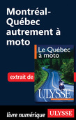 Montral-Qubec autrement  moto