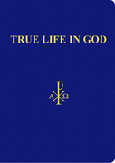 True Life in God: Divine Dialogue