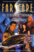 Farscape: The Illustrated Companion