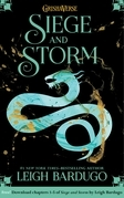 Siege and Storm: Chapters 1-5