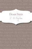 Dear Fred