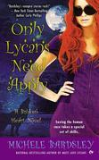 Only Lycans Need Apply: A Broken Heart Novel