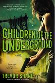 Children of the Underground