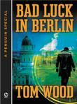 Bad Luck In Berlin: A Penguin Special from Signet