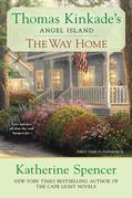 The Way Home: Thomas Kinkade's Angel Ialand