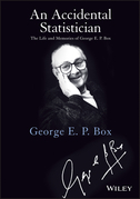 An Accidental Statistician: The Life and Memories of George E. P. Box