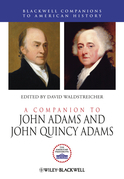 A Companion to John Adams and John Quincy Adams