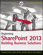 Beginning SharePoint 2013: Building Business Solutions