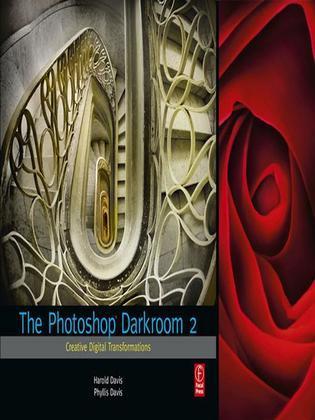 The Photoshop Darkroom 2: Creative Digital Transformations