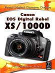 Canon EOS Digital Rebel XS/1000D: Focal Digital Camera Guides