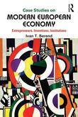 Case Studies on Modern European Economy: Entrepreneurship, Inventions, and Institutions