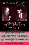 Straight from the Horse's Mouth: Ronald Neame, an Autobiography