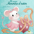 Mi amiga Honorina el raton