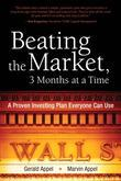 Beating the Market, 3 Months at a Time: A Proven Investing Plan Everyone Can Use