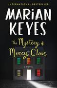 The Mystery of Mercy Close: A Walsh Sister Novel